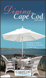 About the Dining on Cape Cod Guide Book
